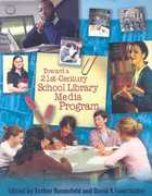 Toward a 21st-Century School Library Media Program 0 9780810860315 0810860317