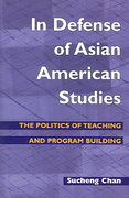 In Defense of Asian American Studies 0 9780252072536 0252072537