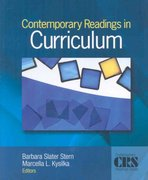 Contemporary Readings in Curriculum 1st Edition 9781412944724 1412944724
