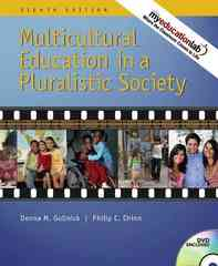 Multicultural Education in a Pluralistic Society (with MyEducationLab) 8th edition 9780137147991 0137147996