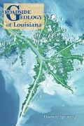 Roadside Geology of Louisiana 2nd edition 9780878425303 0878425306