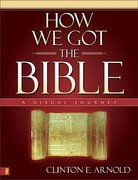 How We Got the Bible 1st Edition 9780310253068 0310253063