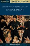 Opposition and Resistance in Nazi Germany 1st Edition 9780521003582 052100358X