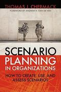Scenario Planning in Organizations 1st Edition 9781605094144 1605094145