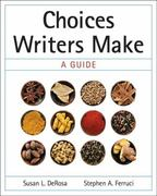 Choices Writers Make 1st Edition 9780205617050 0205617050