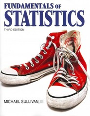 Fundamentals of Statistics with MyMathLab -- Access Card Package/MyStatLab -- Access Card Package /MSL -- Access Card Package 3rd edition 9780321744418 0321744411