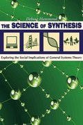 The Science of Synthesis 0 9781607320692 160732069X