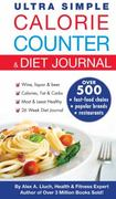 Ultra Simple Calorie Counter and Diet Journal 1st edition 9781936061150 1936061155