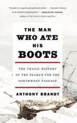 The Man Who Ate His Boots 0 9780307276568 0307276562
