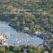 One Hundred & One Beautiful Small Coastal Towns of America 0 9780789322548 0789322544
