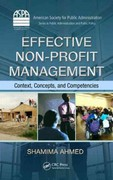 Effective Non-Profit Management 1st Edition 9781439815489 1439815488