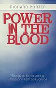 Power in the Blood 0 9781450229517 1450229514