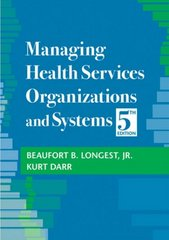 Managing Health Services Organizations and Systems 5th edition 9781932529357 1932529357