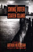 The Swing Voter of Staten Island 0 9781933354347 1933354348