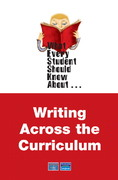 What Every Student Should Know About Writing Across the Curriculum 1st edition 9780205589135 0205589138