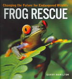 Frog Rescue 0 9781552975978 1552975975