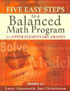 Five Easy Steps to a Balanced Math Program for Upper Elementary Grades 1st Edition 9781933196237 1933196238