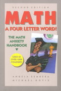 Math! A Four Letter Word: The Self-Help Handbook for People Who Hate or Fear Math 2nd edition 9780962703607 0962703605