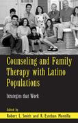 Counseling and Family Therapy with Latino Populations 1st Edition 9781135426002 1135426007