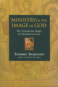 Ministry in the Image of God 1st Edition 9780830833382 0830833382