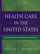 Health Care in the United States 1st Edition 9780470574942 0470574941