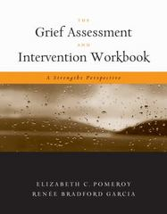 The Grief Assessment and Intervention Workbook 1st edition 9780495008415 0495008419