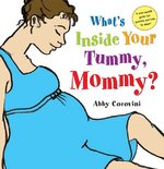 What's Inside Your Tummy, Mommy? 1st edition 9780805087604 0805087605