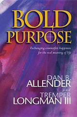 Bold Purpose 3rd edition 9780842353519 0842353518