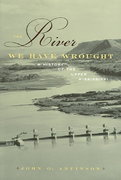 The River We Have Wrought 1st edition 9780816640249 0816640246