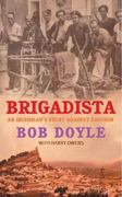 Brigadista: An Irishman's Fight Against Fascism 1st Edition 9781782188162 1782188169