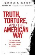 Truth, Torture, and the American Way 1st edition 9780807003077 0807003077