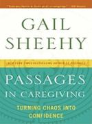 Passages in Caregiving 0 9781410429896 141042989X