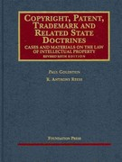 Copyright, Patent, Trademark and Related State Doctrines, Cases and Materials on the Law of Intellectual Property 6th edition 9781599417899 1599417898