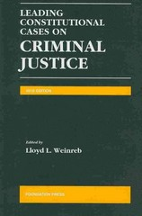 Leading Constitutional Cases on Criminal Justice 2010 2010th edition 9781599418445 1599418444