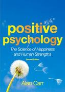 Positive Psychology 2nd edition 9780415602365 041560236X