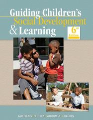 Guiding Children's Social Development and Learning 6th Edition 9781428336940 142833694X
