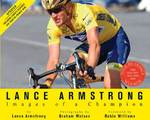 Lance Armstrong: Images of a Champion 2nd edition 9781594862465 159486246X