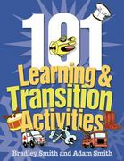 101 Learning and Transition Activities 1st edition 9781418020705 1418020702