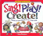Sing! Play! Create! 0 9780824967819 082496781X