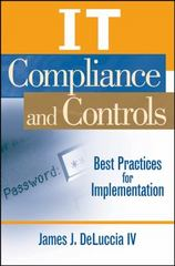 IT Compliance and Controls 1st edition 9780470145012 0470145013