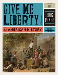 Give Me Liberty! 3rd edition 9780393935424 0393935426