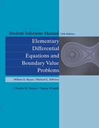 Student Solutions Manual to accompany Boyce Elementary Differential Equations 10th Edition and Elementary Differential Equations w/ Boundary Value Problems 8th Edition 10th Edition 9780470458334 047045833X