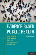 Evidence-Based Public Health 2nd Edition 9780195397895 0195397894