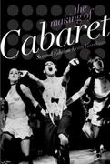 The Making of Cabaret 2nd Edition 9780199830190 0199830193