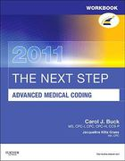 Workbook for The Next Step, Advanced Medical Coding 2011 Edition 1st edition 9781437716658 1437716652