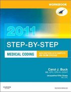 Workbook for Step-by-Step Medical Coding 2011 Edition 1st Edition 9781437716429 1437716423