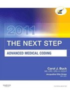 The Next Step, Advanced Medical Coding 2011 Edition 1st edition 9781437716689 1437716687