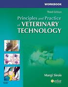 Workbook for Principles and Practice of Veterinary Technology 3rd Edition 9780323077903 0323077900
