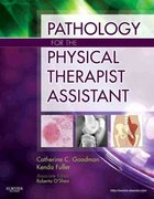 Pathology for the Physical Therapist Assistant 1st Edition 9781437708943 1437708943