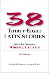 Thirty-Eight Latin Stories 5th Edition 9781610410250 1610410254
